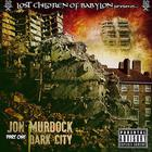 The Lost Children Of Babylon Present: Dark City, Part 1