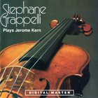 Stephane Grappelli - Stephane Grappelli Plays Jerome Kern