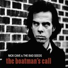 Nick Cave & the Bad Seeds - The Boatman's Call (Remastered 2011)