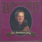 Ralph Stanley - 50Th Anninversay Collection