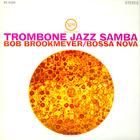 Bob Brookmeyer - Trombone Jazz Samba