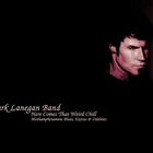 Mark Lanegan - Here Comes That Weird Chill
