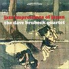 The Dave Brubeck Quartet - Jazz Impressions of Japan