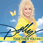Dolly Parton - Together You and I (CDS)