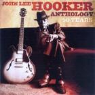 John Lee Hooker - Anthology: 50 Years CD2