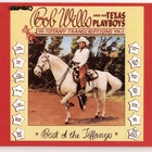Bob Wills & His Texas Playboys - Tiffany Transcriptions, Vol. 2