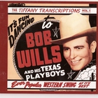 Bob Wills & His Texas Playboys - Tiffany Transcriptions, Vol. 5