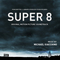 Michael Giacchino - Super 8