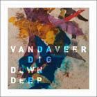 Dig Down Deep (Instrumentals)
