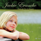 Jackie Evancho - Prelude To A Dream