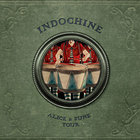 Indochine - Alice & June Tour CD1