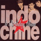 Indochine - Birthday Album 1981-1991