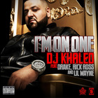 DJ Khaled - I'm On One (CDS)