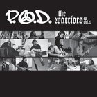P.O.D. - The Warriors, Vol.2 (EP)