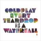 Coldplay - Every Teardrop Is A Waterfall (EP)