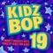 Kidz Bop Kids - Kidz Bop 19