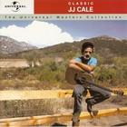 J.J. Cale - Classic: The Universal Masters Collection
