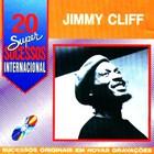 Jimmy Cliff - 20 Super Sucessos