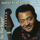 Junior Kimbrough - Do The Rump