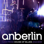Anberlin - Live From House Of Blues Anaheim