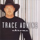 Trace Adkins - Chrome