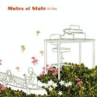 Mates Of State - All Day (EP)