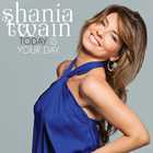 Shania Twain - Today Is Your Day (CDS)
