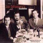 Joey DeFrancesco - Joey Defrancesco's Goodfellas