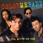 Color Me Badd - Young, Gifted And Badd (The Remixes)