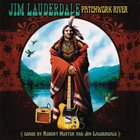 Jim Lauderdale - Patchwork River