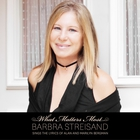 Barbra Streisand - What Matters Most CD1