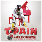 T-Pain - Best Love Song (CDS)