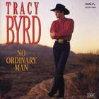 Tracy Byrd - No Ordinary Man