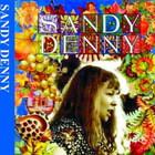 Sandy Denny - A Boxful Of Treasures CD1