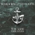 Wolves At The Gate - We Are The Ones (EP)
