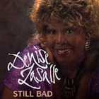 Denise LaSalle - Still Bad