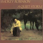 Smokey Robinson - A Quiet Storm (Remastered 2016)