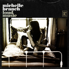 Michelle Branch - Loud Music (CDS)