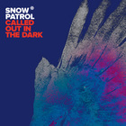 Snow Patrol - Called Out In the Dark (EP)