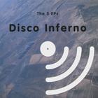 Disco Inferno - The 5 EPs