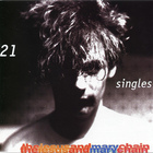 The Jesus And Mary Chain - 21 Singles (1984-1998)