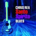 Chris Rea - Santo Spirito Blues (Deluxe Edition) CD3
