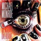 Michael Monroe - Sensory Overdrive (Deluxe Edition)