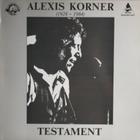 Alexis Korner - Testament