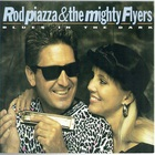 Rod Piazza & The Mighty Flyers - Blues in the Dark