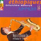 Ethiopiques, Vol. 14: Getatchew Mekurya - Negus Of Ethiopian Sax (1972)