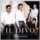 Il Divo - Wicked Game