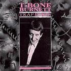 T-Bone Burnett - Trap Door