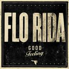 Flo Rida - Good Feeling (CDS)