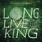 The Decemberists - Long Live The King (EP)